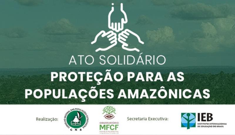 A campanha é destinada para famílias que vivem em áreas de florestas comunitárias no Pará