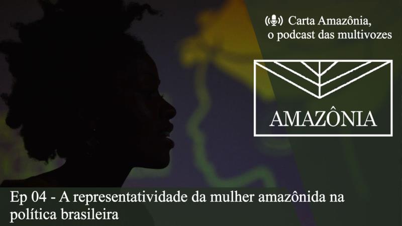 A representatividade da mulher amazônida na política brasileira é o tema do novo episódio do CA