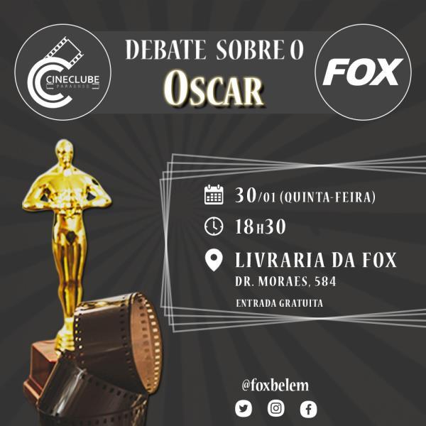 Convite para o debate sobre o Oscar 2020, na quinta-feira, 30, na livraria Fox, com entrada franca
