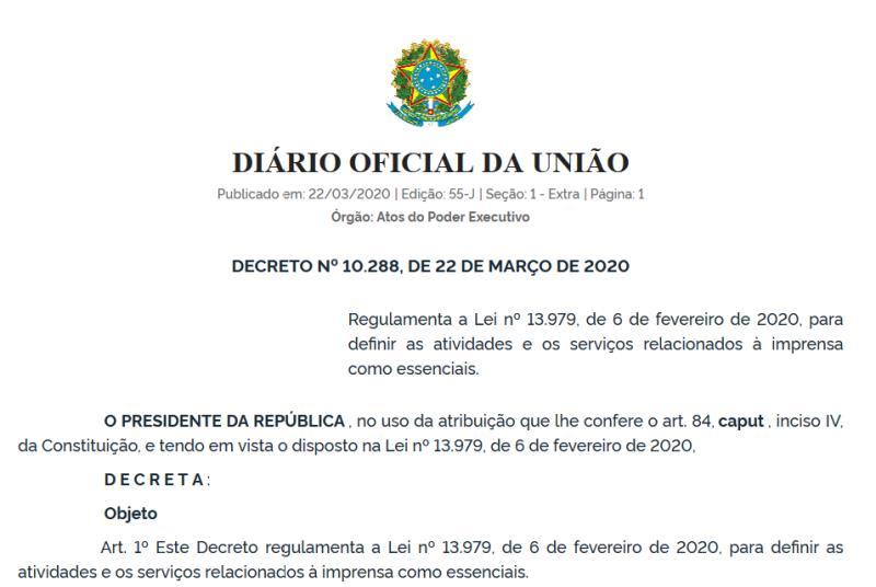O Governo Federal definiu como essenciais as atividades e serviços da imprensa como medida de enfrentamento à pandemia de covid-19
