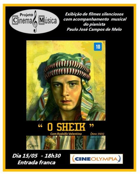 """O filme silencioso """"O Sheik"""" será exibido dentro do projeto Cinema e Música, com acompanhamento, ao vivo, ao piano"""