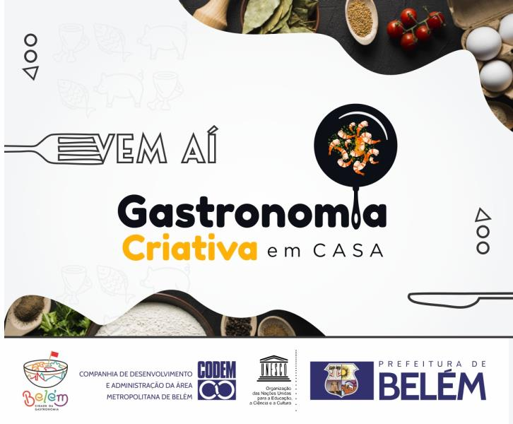 """Prefeitura lança programa """"Gastronomia criativa em casa"""""""